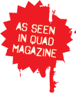 as seen in Quad magazine